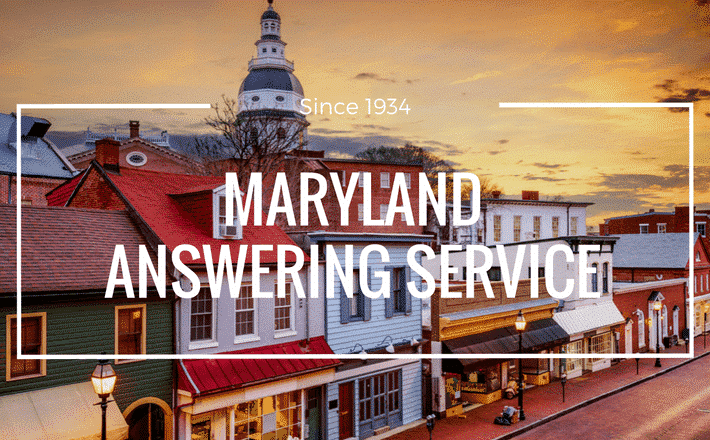 I need a Maryland Answering Service