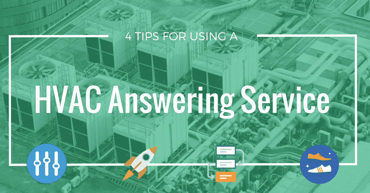 4 Tips for Setting up a HVAC Answering Service
