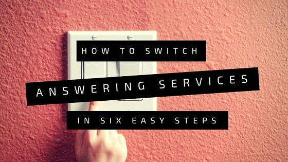 How to Switch Answering Services